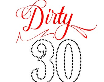Digi-tizers Dirty 30 Rhinestone Pattern (SVG Studio V3 JPG)