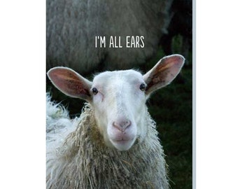 I'm All Ears - A Friendship Greeting Card