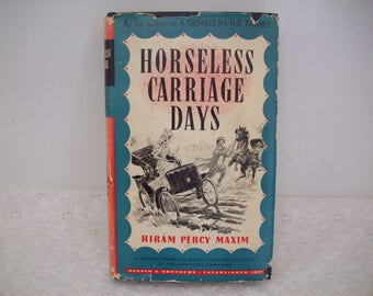 Horseless Carriage Days by Hiram Percy Maxim Hardcover Book 1937 Second Edition
