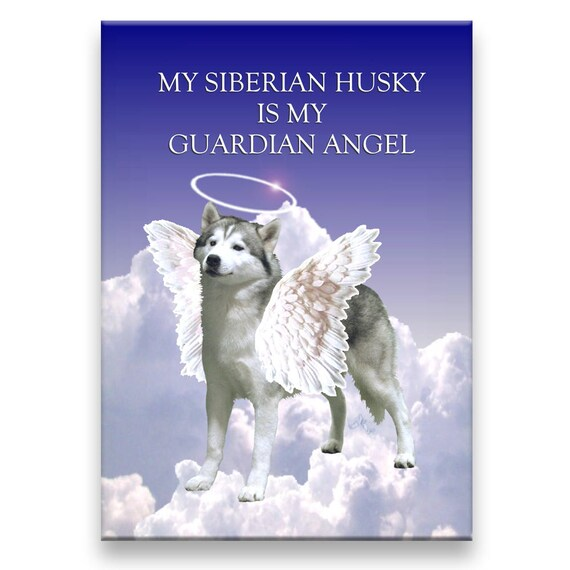 Siberian Husky Guardian Angel Fridge Magnet Pet Loss
