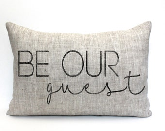 """be our guest pillow, throw pillow, word pillow, phrase pillow, christmas gift - """"Be Our Guest"""""""