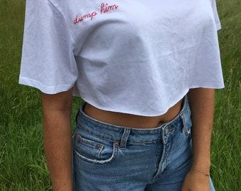 DUMP HIM embroidered T-shirt