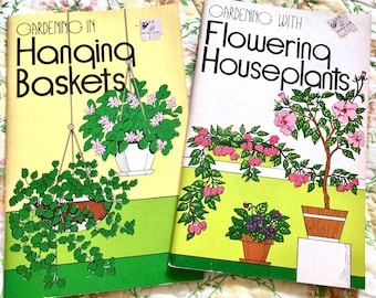 Hanging Baskets, Houseplants Book. Vintage Plant Book. Pair: Hanging and Flowering Plants.