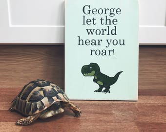 Let the World Hear You Roar! - Personalised Wooden Sign