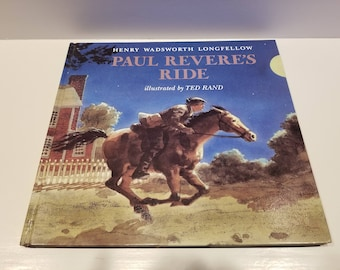 Paul Revere's Ride by Henry Wadsworth Longfellow, Illustrated by Ted Rand Copyright 1980, First Edition, Hardcover