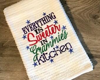 Everything is sweeter in Grammie's Grammy's kitchen, kitchen towel