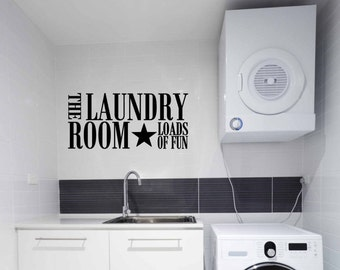 The Laundry Room Loads Of Fun Vinyl Decal | Wall Art Decals, Lettering, Home Decor, 29x13.4 | 40+ Colors Available! Quick Ship!