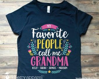 My Favorite People Call Me Grandma Shirt - Grandma Mothers Day Gift - Grandma Birthday Gift - Grandma Shirt with Grandkids Names - Nana Gift
