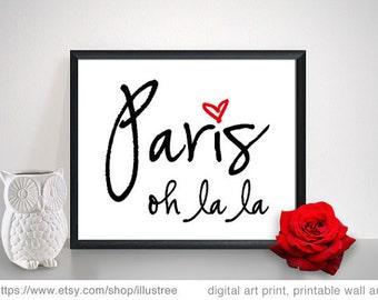 Paris, oh la la, French word art, printable wall art, digital art print, 8x10 print, poster, digital printable, home decor, instant download