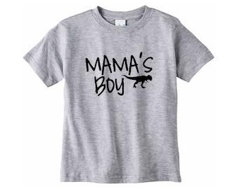 Mamas boy Shirt // Toddler shirt, Mommys little man shirt, Mama's boy shirt, Mamas boy shirts, Mommy's boy, Dinosaur shirt, T rex shirt