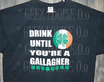 "Shameless ""Drink until you're a Gallagher"" vinyl tshirt unisex men women adult black"