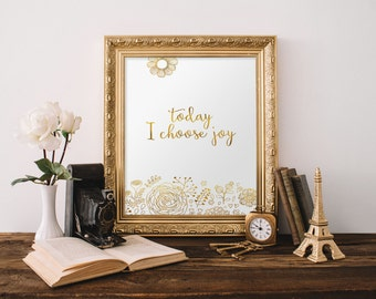 Gold foil print, Today I Choose Joy, inspirational quote, positive quotes, calligraphy print, Gold foil stamp Two Brushes Designs BD-461