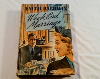 """Vintage 40's Fiction Hardcover, """"Week-End Marriage"""" written by Faith Baldwin, 1941."""