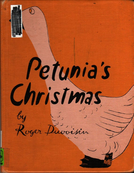 Petunia's Christmas + First Edition + Roger Duvoisin + 1952 + Vintage Kids Book