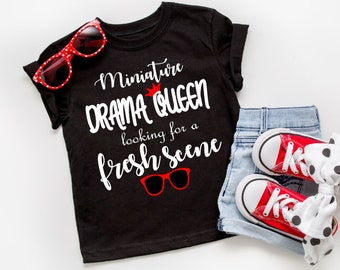 Miniature Drama Queen Looking For A Fresh Scene Toddler Girl Shirt