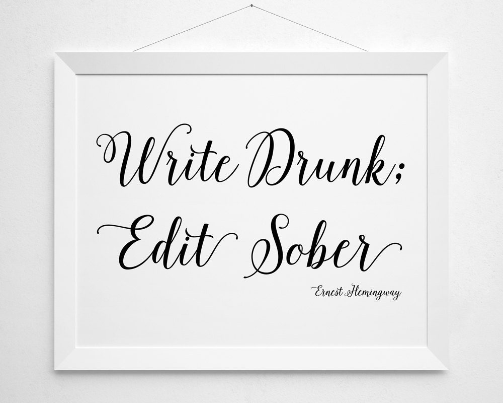Write drunk edit