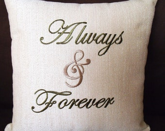 Always and Forever Embroidered Pillow