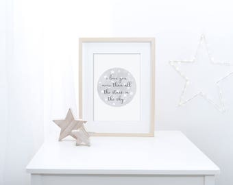 I Love You More Than All The Stars In The Sky - Nursery Print - Watercolour - Baby - Kids Room - Nursery Decor - Moon/Stars - Grey Pink Blue
