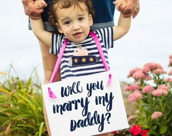 Will You Marry My Daddy? Proposal Sign For Son Or Daughter Of Groom | Proposing To Girlfriend | Engagement Banner Handmade in USA 1239 BW