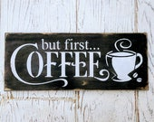 But First Coffee | sign |...