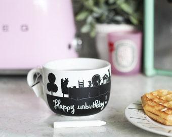 Mad tea party chalkmug Alice in Wonderland happy unbirthday mad hatter march hare latte mug chalk mug large mug
