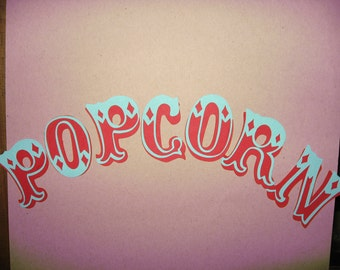Popcorn die cut word 2.25 inches each letter - Carnival - State Fair - Carousel