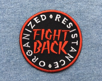 Fight Back iron on patch / anti racism / fascist badge / socialist / resistance