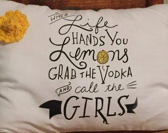 When Life Hands You Lemons Pillow