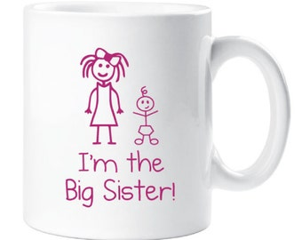 Im The Big Sister Mug Childrens Gift New Born Gift Birthday Present