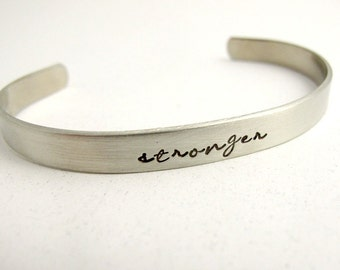 Stronger, You are Stronger, Silver Bracelet Cuff, Inspirational, Personalized, Strong Enough