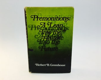 Vintage Occult Book Premonitions: A Leap into the Future by Herbert B. Greenhouse 1971 Hardcover