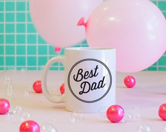 Best Dad Mug, Best Dad Ever, World's Greatest Dad, Father's Day Gift
