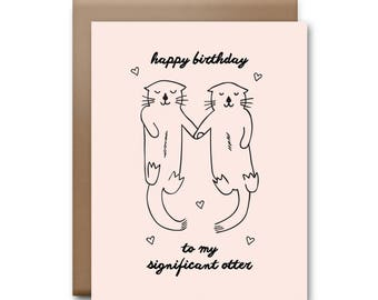 Happy Birthday to my Significant Otter Greeting Card