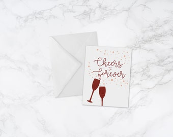 Cheers to Forever Greeting Card