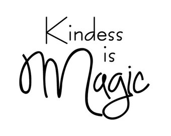 Kindess is Magic - cling rubber stamp