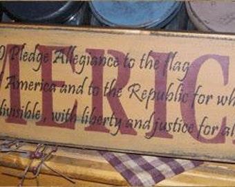 America Pledge of Alliegence Primitive Sign