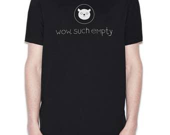 Mens Reddit T Shirt - Nerd T Shirt - Geek T Shirt - Wow Such Empty