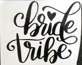 Bride Tribe Cup Decal