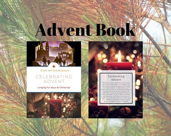 Advent Book. Christmas Gift. Celebrating Advent. Family Devotions. Homeschool. Bible Reading. Thanksgiving Hostess Gift.