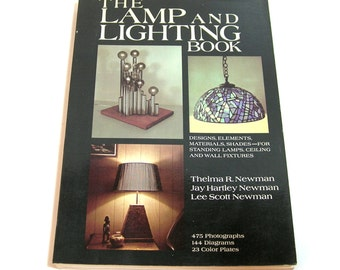 The Lamp And Lighting Book, Lamp Making, Vintage Book