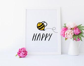Be Happy, Playroom Wall Art, Bee Happy, Kids Room, Children Quote, Nursery Decor, Inspirational Quote, Children Print, Kids Art, Printable