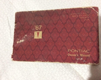 Original 1967 Pontiac Tempest Owners Manual Service Automotive Classic Car Guy Gift Operator Reference Book Glove Box