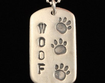 Dog Lover's Dog Tag Necklace - Woof - Paws -Dog Tracks - Dog Walker - Fine Silver - Hand Made Artisan Jewelry - ME Designs