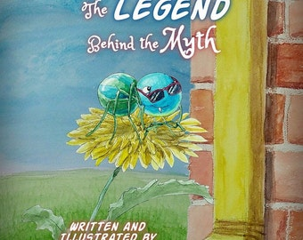The Itsy Bitsy Spider: The Legend Behind the Myth Signed by Author / Illustrator - Can include personalized inscription!