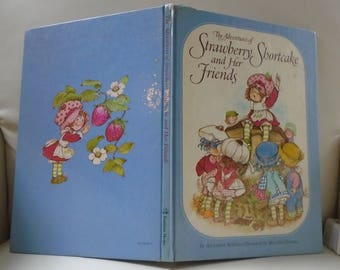 Vintage 1980 Children's book - Adventures of Strawberry Shortcake & Friends - American Greetings