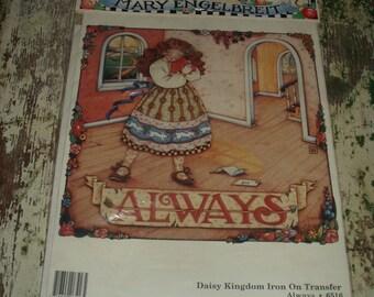 Vintage Mary Engelbreit Daisy Kingdom Iron on Transfer Always 90s