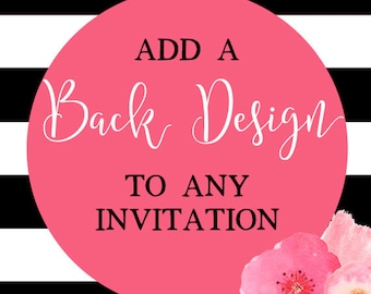 Add A Back Design To Any Invitation, Matching Back Design, Birthday Invitation, Baby Shower Invitation, Custom Back Design, DIY Printable
