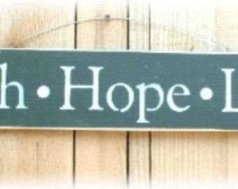 Faith-Hope-Love Primitive Green Wood Sign Custom