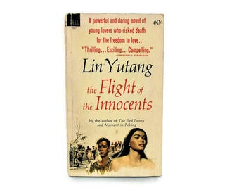 Vintage Lin Yutang/ Paperback Book/ The Flight of the Innocents/ First Edition Paperback/ Dell Books/ Suspense Romance Novel/ 1965/ 1960's