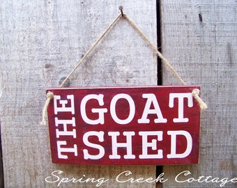 The Goat Shed, Handpainted, Goat Signs, Reclaimed, Rustic  Farmhouse Decor